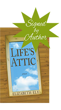 Life's Attic - signed by author